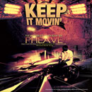 Pheave - Keep It Movin Artwork