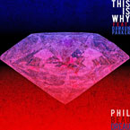 Phil Beaudreau ft. Dawaun Parker - This Is Why Artwork