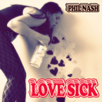 Phil Nash - Love Sick Artwork