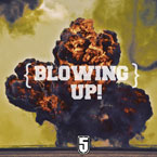 Phive ft. The Graduates - Blowing Up! Artwork
