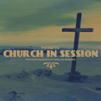 Phonetic ft. Madchild - Church in Session Artwork