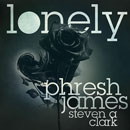 Phresh James ft. Steven A. Clark - Lonely Artwork