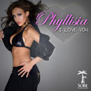 Phyllisia ft. Yung Joc & Jah Cure - I Love You Artwork