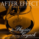 The Physics ft. Grynch - After Effect Artwork