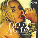 Pia Mia - Do It Again ft. Chris Brown & Tyga Artwork