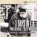pink-grenade-3-days-in-la