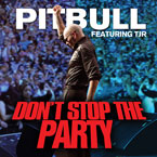 Pitbull ft. TJR - Don't Stop the Party Artwork