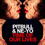 Pitbull ft. Ne-Yo - Time Of Our Lives Artwork
