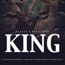 Pizzle ft. Kiara Dupree & Rico Love - Live Like a King Artwork