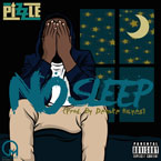 Pizzle - No Sleep Artwork