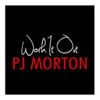 PJ Morton - Work It Out Artwork
