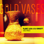 Planet Asia & DJ Concept - Gold Vases Artwork