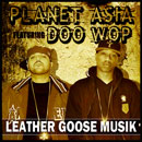 Planet Asia &amp; Doo Wop - Leather Goose Musik Artwork