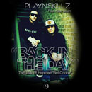 Play-N-Skillz ft. Killa Kyleon - Back in the Day Artwork