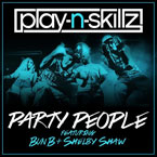 Play-N-Skillz ft. Bun B & Shelby Shaw - Party People Artwork