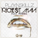 Play-N-Skillz ft. Pitbull - Richest Man Artwork