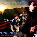 Play N Skillz - Up All Night Artwork