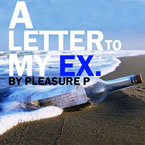 Pleasure P - Letter to My Ex Artwork