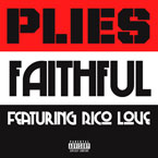 Plies ft. Rico Love - Faithful Artwork