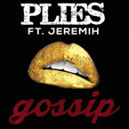 Plies ft. Jeremih - Gossip Artwork