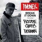 P-Money ft. Freddie Gibbs &amp; Fashawn - Break It Down Artwork