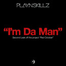 Play N Skillz - I&#8217;m Da Man Artwork