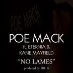 Poe Mack ft. Eternia &amp; Kane Mayfield - No Lames Artwork