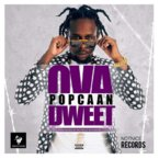 Popcaan - Ova Dweet Artwork