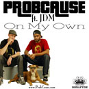 ProbCause ft. JDM - On My Own Artwork