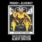 Prodigy x The Alchemist - Give Em Hell Artwork