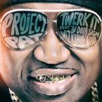 Project Pat ft. Ty Dolla $ign, Wiz Khalifa & Wale - Twerk It Artwork