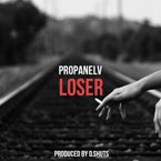 PropaneLv - Loser Artwork