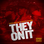 Pryme ft. French Montana & Jadakiss - They On It Artwork