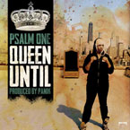 Psalm One x Panik - Queen Until Artwork
