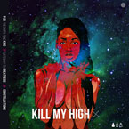 P.SO The Earth Tone King ft. Outasight - Kill My High Artwork