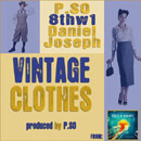 P.SO & 8thW1 ft. Daniel Joseph - Vintage Clothes Artwork