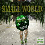 Pugs Atomz ft. Karen Be, Raashan Amad & Ariano - Small World Artwork