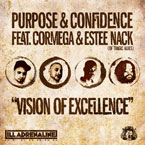 Purpose &amp; Confidence ft. Cormega &amp; Estee Nack - Vision of Excellence Artwork
