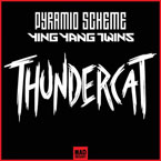 Pyramid Scheme x Ying Yang Twins - Thundercat Artwork