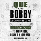 Que ft. Snoop Dogg, A$AP Ferg & Pusha T - OG Bobby Johnson (Remix) Artwork