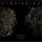 Quincy Vidal ft. Gabriel Garzon-Montano - LDZ/Who Knows Artwork