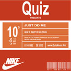 Quiz ft. Rapper Big Pooh - Just Do Me Artwork