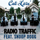 Radio Traffic ft. Snoop Dogg - Cali Livin Artwork