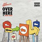 Rae Sremmurd - Over Here ft. Bobo Swae Artwork