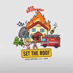 Rae Sremmurd - Set The Roof ft. Lil Jon Artwork