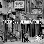 Raekwon ft. Altrina Renee - 86' Artwork
