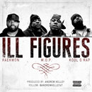 Raekwon ft. M.O.P. & Kool G Rap - Ill Figures (Remix) Artwork