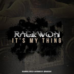 Raekwon - It's My Thing Artwork