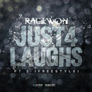Raekwon - Just 4 Laughs Pt. 2 [Freestyle] Artwork
