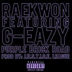 Raekwon - Purple Brick Road ft. G-Eazy Artwork